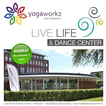 Yogaworkz en Live Life & Dance Center 1 jaar